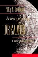 Bromberg, Philip M. - Awakening the Dreamer - 9780415888080 - V9780415888080