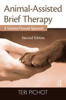 Pichot, Terri - Animal-Assisted Brief Therapy - 9780415889612 - V9780415889612