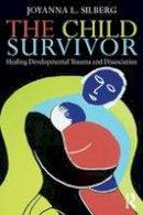 Silberg, Joyanna L. - The Child Survivor - 9780415889957 - V9780415889957