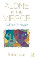 Klein, Barbara - Alone In the Mirror - 9780415893404 - V9780415893404