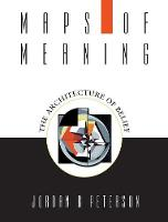 Peterson, Jordan B. - Maps of Meaning: The Architecture of Belief - 9780415922227 - V9780415922227