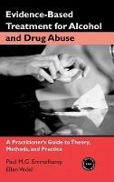 Emmelkamp, Paul M.G.; Vedel, Ellen - Evidence-based Treatments for Alcohol and Drug Abuse - 9780415952866 - V9780415952866