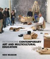 New Museum of Contemporary Art - Rethinking Contemporary Art and Multicultural Education - 9780415960854 - V9780415960854