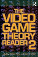 - The Video Game Theory Reader - 9780415962834 - V9780415962834