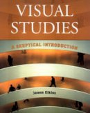 Elkins, James - Visual Studies - 9780415966818 - V9780415966818