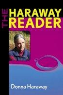 Haraway, Donna - The Haraway Reader - 9780415966894 - V9780415966894