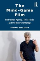 Elsaesser, Thomas - Melodrama, Trauma, Mind-Games - 9780415968126 - V9780415968126