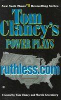 Clancy, Tom - Tom Clancy's Power Plays: Ruthless.Com - 9780425165706 - KRS0007647