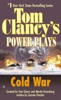 Preisler, Jerome, Clancy, Tom, Greenberg, Martin Harry - Cold War: Power Plays 05 (Tom Clancy's Power Plays) - 9780425182147 - KST0000116