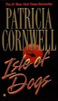 Cornwell, Patricia, Corwnell, Patricia - Isle of Dogs - 9780425182901 - KRS0001900