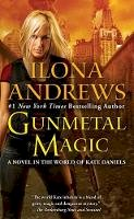 Andrews, Ilona - Gunmetal Magic (World of Kate Daniels Novels) - 9780425256138 - V9780425256138