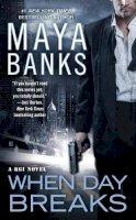 Maya Banks - When Day Breaks (A KGI Novel) - 9780425263785 - V9780425263785