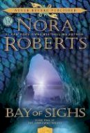 Roberts, Nora - Bay of Sighs (Guardians Trilogy) - 9780425280119 - 9780425280119