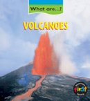 Claire Llewellyn - Volcanoes (What Are...?) (What Are...?) (What Are...?) - 9780431024004 - V9780431024004