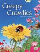 Cartwright, Pauline - Creepy Crawlies (Green B) NF - 9780433004486 - V9780433004486