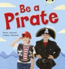 Noonan, Diana - Be a Pirate (Red B) NF - 9780433004738 - V9780433004738