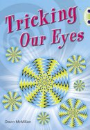 McMillan, Dawn - Tricking Our Eyes (Turquoise A) - 9780433004776 - V9780433004776