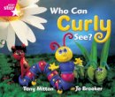 - Rigby Star Guided Reception: Pink Level: Who Can Curly See? Pupil Book (Single) - 9780433026464 - V9780433026464