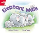 Hawes, Alison - Rigby Star Guided Reception: Red Level: Elephant Walk Pupil Book (single) - 9780433026815 - V9780433026815