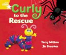 - Curly to the Rescue: Year 1 Yellow Level (Rigby Star Guided) - 9780433027676 - V9780433027676