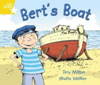 - Bert's Boat - Rigby Star Guided Phonics Opportunitiy Readers - Yellow (Rigby Star Guided Phonics Opportunity Readers) - 9780433028185 - V9780433028185