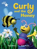 - Rigby Star Guided Phonic Opportunity Readers Blue: Pupil Book Single: Curly and the Honey - 9780433028215 - V9780433028215