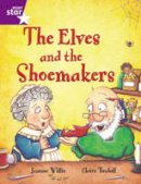 . - Rigby Star Guided 2 Purple Level: The Elves and the Shoemaker Pupil Book (Single) - 9780433028840 - V9780433028840