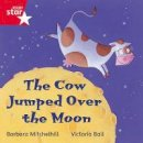 - Rigby Star Independent Red Reader 6: The Cow Jumped Over the Moon - 9780433029717 - V9780433029717