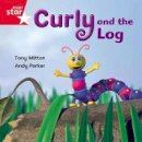 Mitton, Tony - Rigby Star Independent Red Reader 12: Curly and the Pipe - 9780433029793 - V9780433029793