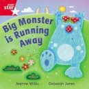 Willis, Jeanne - Rigby Star Independent Red Reader 16: Big Monster Runs Away - 9780433029830 - V9780433029830