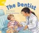 Hawes, Alison - Rigby Star Guided 1 Yellow Level: The Dentist Pupil Book (Single) - 9780433044451 - V9780433044451
