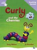 - Rigby Star Guided Reading Lilac Level: Curly and the Cherries Teaching Version - 9780433046530 - V9780433046530