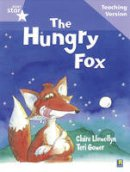 - Rigby Star Guided Reading Lilac Level: The Hungry Fox Teaching Version - 9780433046639 - V9780433046639
