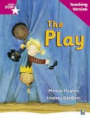 - Rigby Star Guided Reading Pink Level: The Play Teaching Version - 9780433046769 - V9780433046769