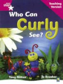 - Rigby Star Guided Reading Pink Level: Who Can Curly See? Teaching Version - 9780433046790 - V9780433046790