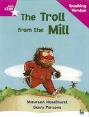 - Rigby Star Phonic Guided Reading Pink Level: The Troll from the Mill Teaching Version - 9780433047919 - V9780433047919