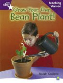 - Rigby Star Non-fiction Guided Reading Purple Level: Grow Your Own Bean Teaching Version - 9780433047988 - V9780433047988