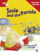 - Rigby Star Guided Reading Red Level: Josie and the Parade Teaching Version - 9780433048541 - V9780433048541
