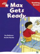 - Rigby Star Guided Reading Red Level: Max Gets Ready Teaching Version - 9780433048558 - V9780433048558