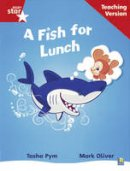 - Rigby Star Phonic Guided Reading Red Level: A Fish for Lunch Teaching Version - 9780433048640 - V9780433048640