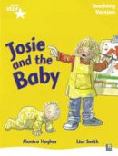 - Rigby Star Guided Reading Yellow Level: Josie and the Baby Teaching Version - 9780433049333 - V9780433049333