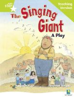 - - Rigby Star Guided Reading Green Level: The Singing Giant - Play Teaching Version - 9780433049661 - V9780433049661