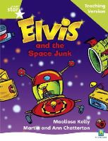 - Rigby Star Phonic Guided Reading Green Level: Elvis and the Space Junk Teaching Version - 9780433049722 - V9780433049722