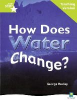 - Rigby Star Non-fiction Guided Reading Green Level: How Does Water Change? Teaching Version - 9780433049784 - V9780433049784