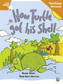 - Rigby Star Guided Reading Orange Level: How the Turtle Got Its Shell Teaching Version - 9780433049845 - V9780433049845