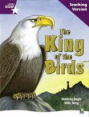 - Rigby Star Guided Reading Purple Level: The King of the Birds Teaching Version - 9780433050025 - V9780433050025