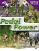 Krueger,Carol - Rigby Star Non-Fiction Guided Reading Purple Level: Pedal Power Teaching Version - 9780433050070 - V9780433050070