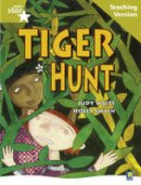Waite, Judy - Rigby Star Guided Reading Gold Level: Tiger Hunt Teaching Version - 9780433050209 - V9780433050209