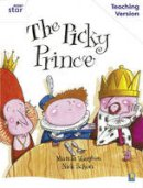 - Rigby Star Guided White Level: The Picky Prince Teaching Version - 9780433050254 - V9780433050254