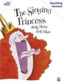 - Rigby Star Guided White Level: The Singing Princess Teaching Version - 9780433050261 - V9780433050261